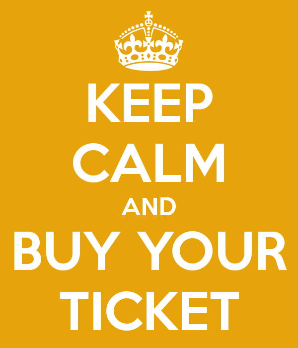 keep-calm-and-buy-your-ticket.png